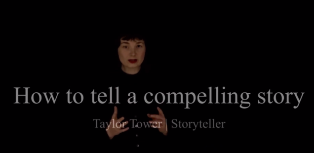 Taylor Tower against a black background with text across the bottom screen: How to tell a compelling story